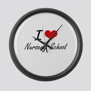 I Love Nursery School Large Wall Clock 300x300